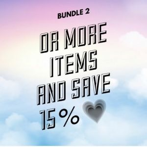 Bundle 2 or more items and save 15%!